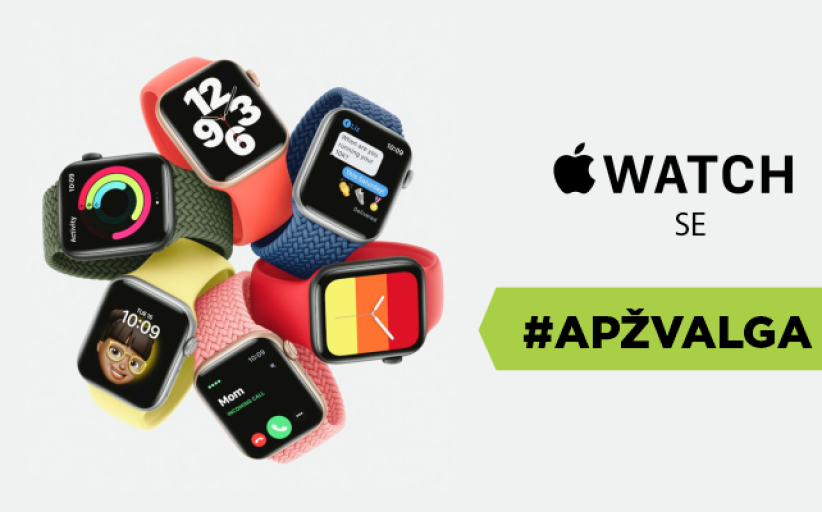"""Apple Watch SE"""" – pigesnis, bet ne prastesnis """"Apple"""" išmanusis laikrodis. Apžvalga"""
